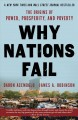 Go to record Why nations fail : the origins of power, prosperity, and p...