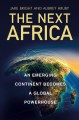 Go to record The next Africa : an emerging continent becomes a global p...