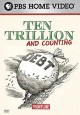 Go to record Ten trillion and counting